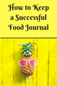 How to Keep a Successful Food Journal