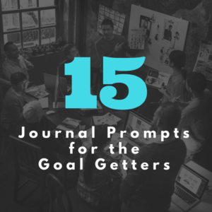 Journal Prompts for Setting Goals
