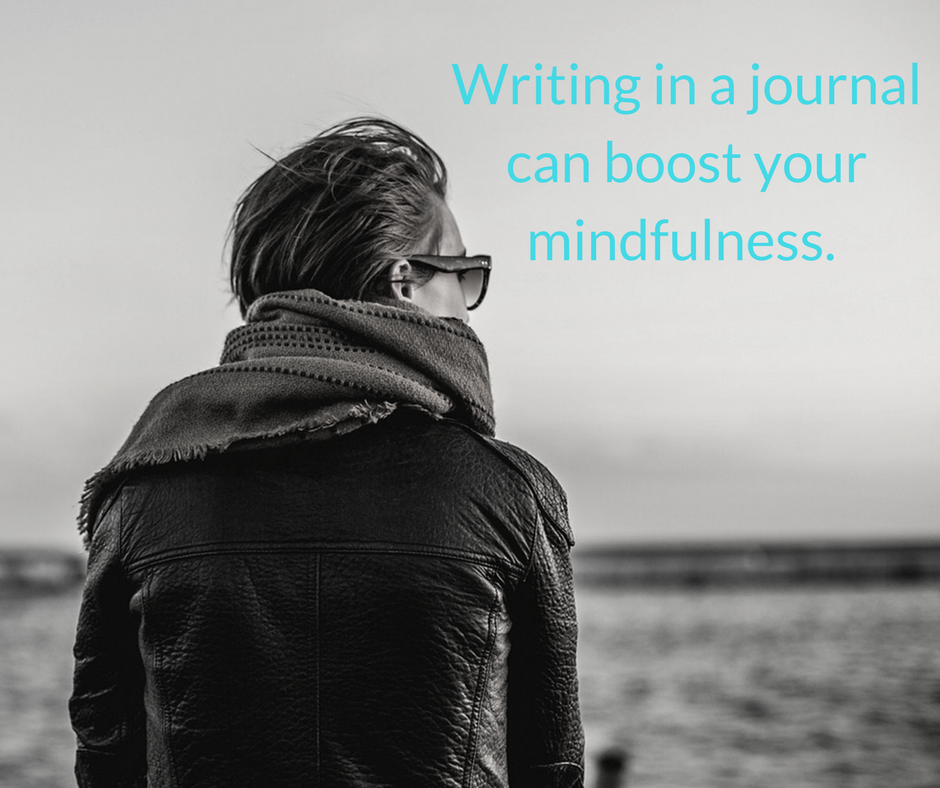 Writing in a journal can boost your mindfulness